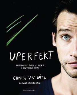 """Boganmeldelse af """"Uperfekt"""" af Christian Bitz"""